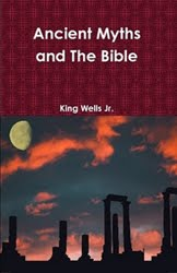 https://www.lulu.com/en/us/shop/king-wells-jr/ancient-myths-and-the-bible/paperback/product-6178513.html